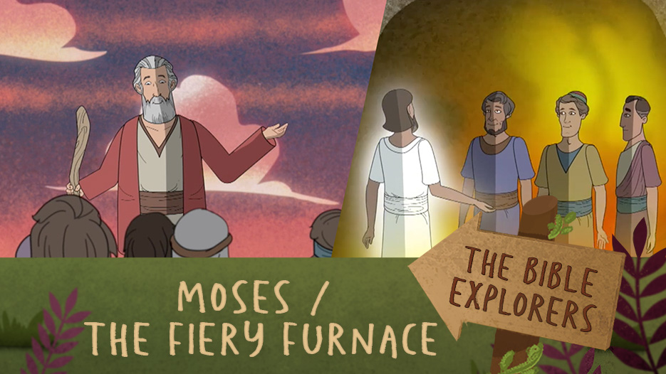 5. Moses, Shadrach, Meshach, and Abednego - Heroes because they believed